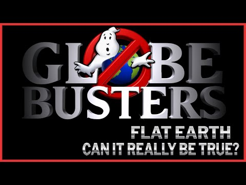 Flat Earth – Can it Really be True?