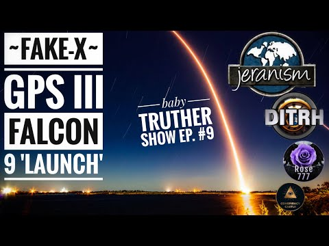 [CLIP] SpaceX GPS-III Falcon 9 'Launch' – Baby Truther Show #9 [06/07/21]