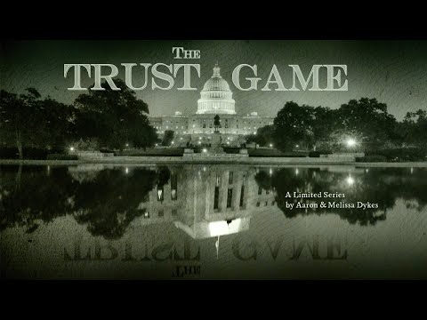 TRAILER – 'The Trust Game' [A New Limited Series]