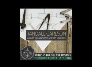 Randall Carlson | Geomancy, The Sacred Template, & The Great Cosmic Work