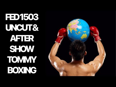 Flat Earth Debate 1503 Uncut & After Show Tommy Boxing